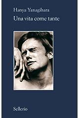 Una vita come tante (Italian Edition) Kindle Edition