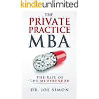 The Private Practice MBA: The Rise of the Medpreneur