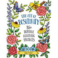 The Art of Positivity: 35+ Hopeful Coloring Projects