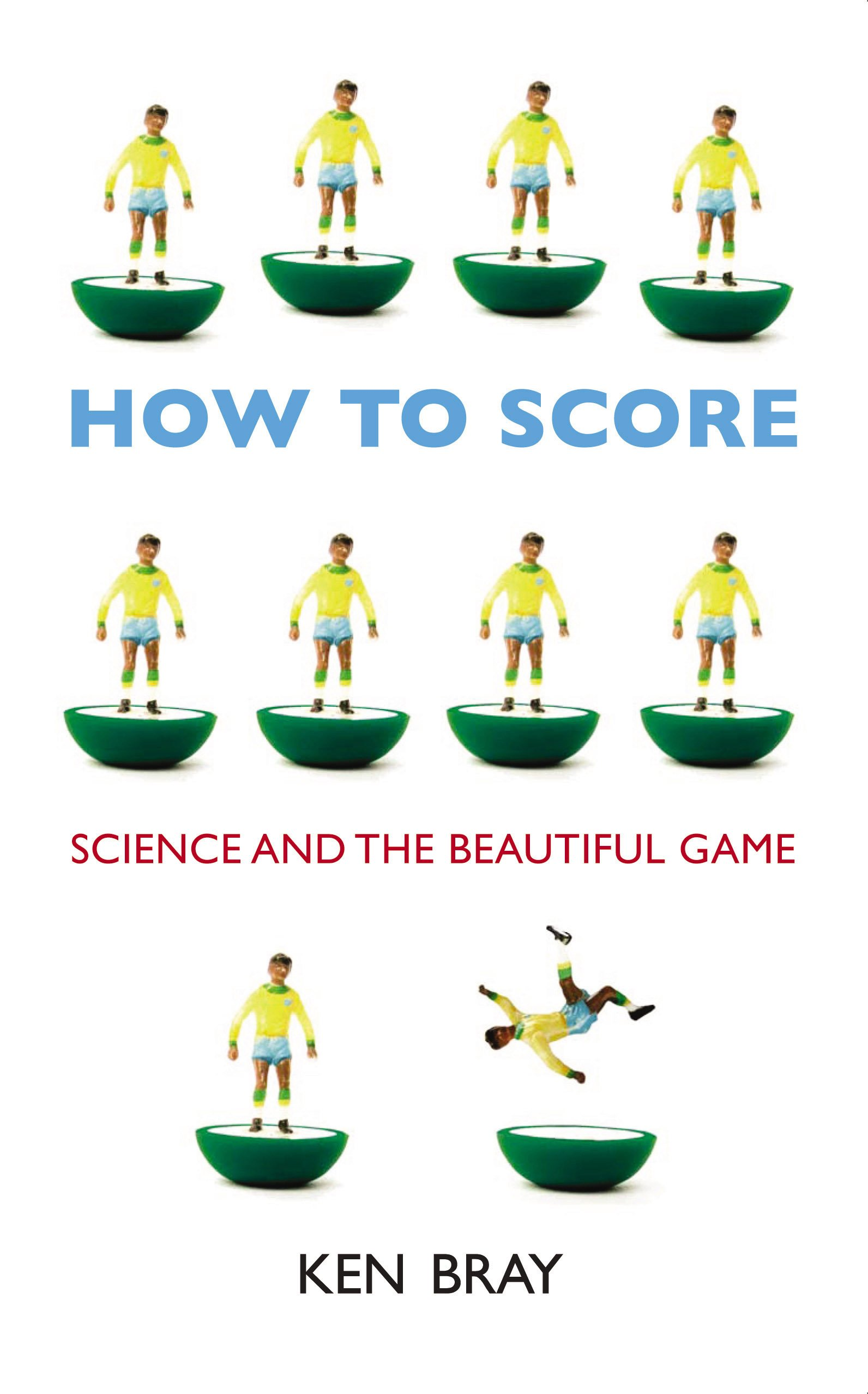 How to Score: Science and the Beautiful Game PDF