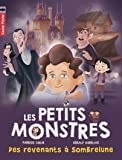 Les petits monstres, Tome 7 : Des revenants à Sombrelune
