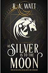 As Silver Is to the Moon Paperback