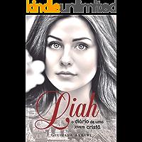 Liah: O Diário de uma Jovem Cristã
