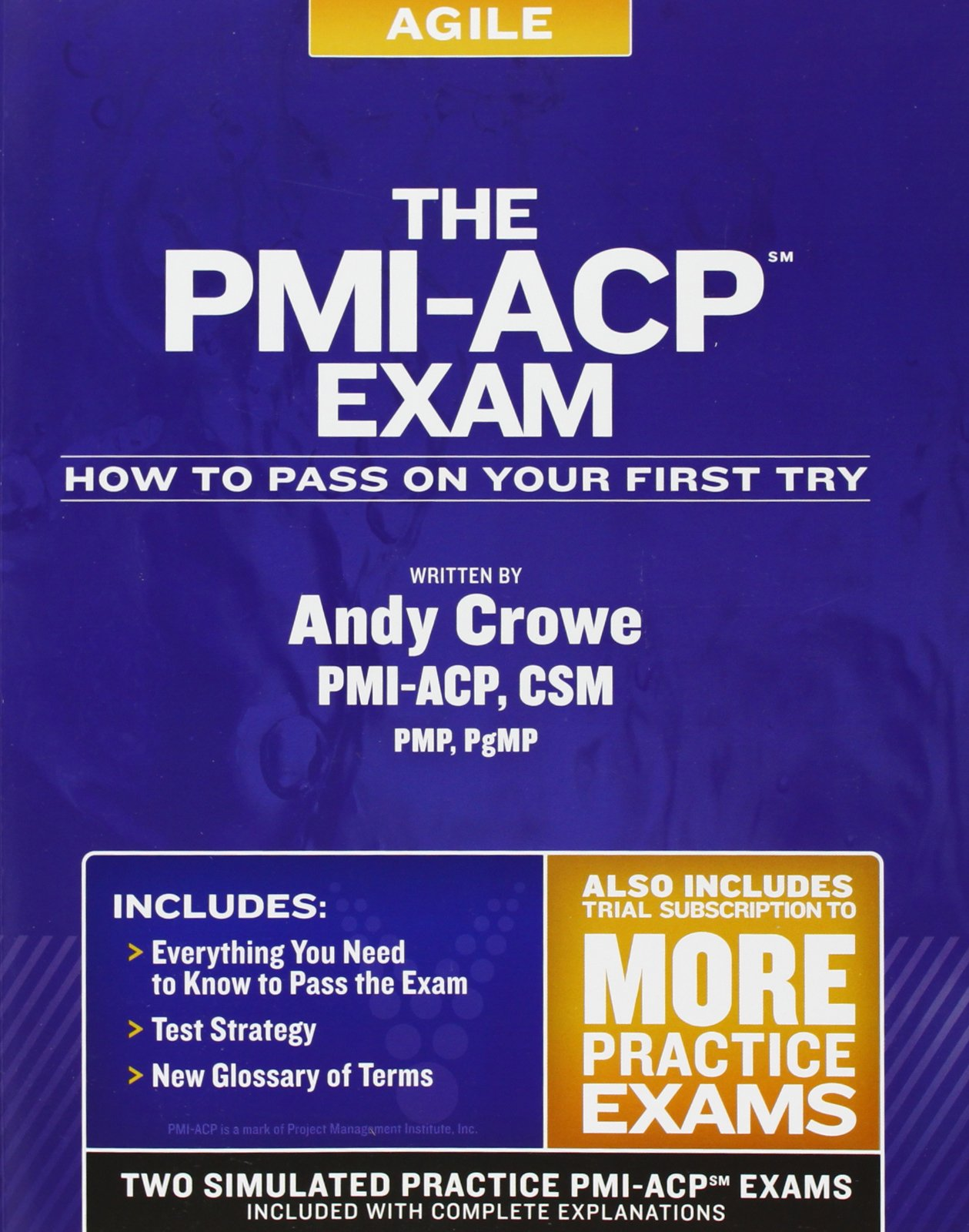 The Pmi Acp Exam How To Pass On Your First Try Andy Crowe Pmp Pgmp