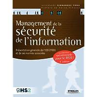 Management de la sécurité de l'information: Présentation générale de l'ISO 27001 et de ses normes associées - Une référence opérationnelle pour le RSSI