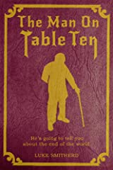 The Man On Table Ten - A Mysterious Science Fiction Tale (Tales of the Unusual) Kindle Edition