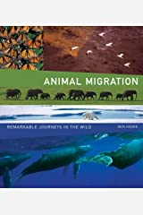 Animal Migration: Remarkable Journeys in the Wild Hardcover