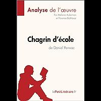Chagrin d'école de Daniel Pennac (Analyse de l'oeuvre):