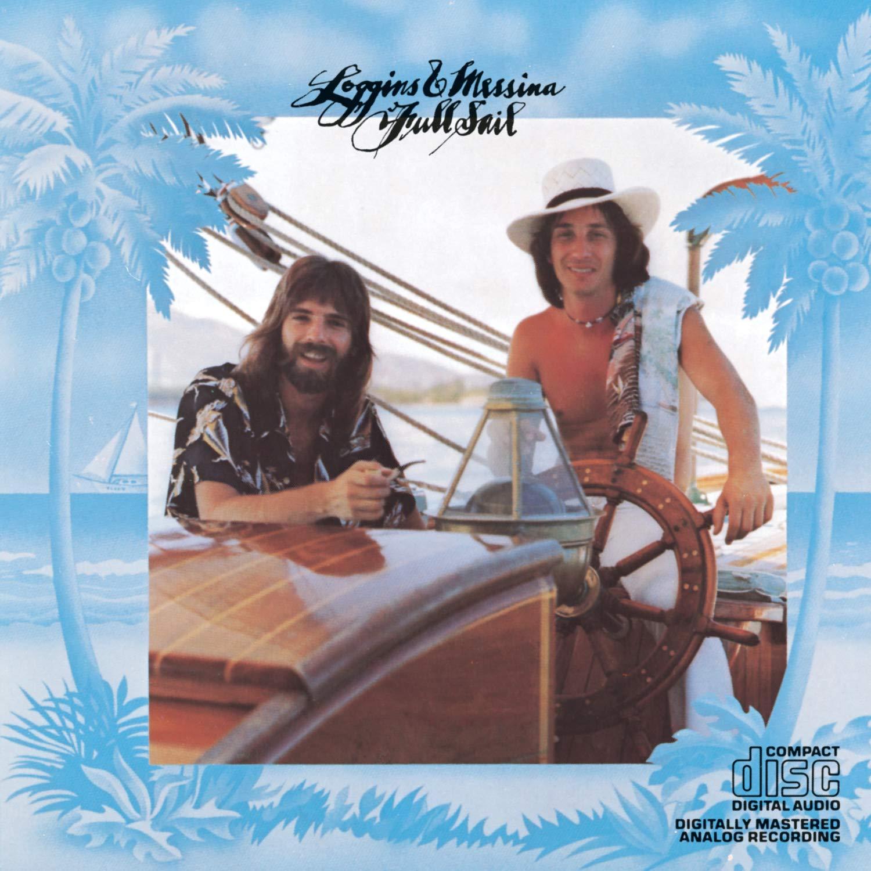 Loggins & Messina - Full Sail - Amazon.com Music