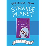 Greetings from Strange Planet (Strange Planet Series)