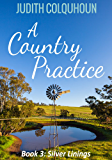 A Country Practice: Silver Linings