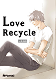 Love Recycle (English Edition)