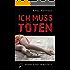 Ich muss töten (Horst Rabe ermittelt 2)