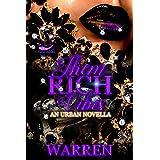 Them Rich Vibes Chronicles: Riley's Revenge