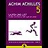 Laufen und Lust - In zehn Schritten zu mehr Spaß am Leben (Achim Achilles Bewegungsbibliothek 5)