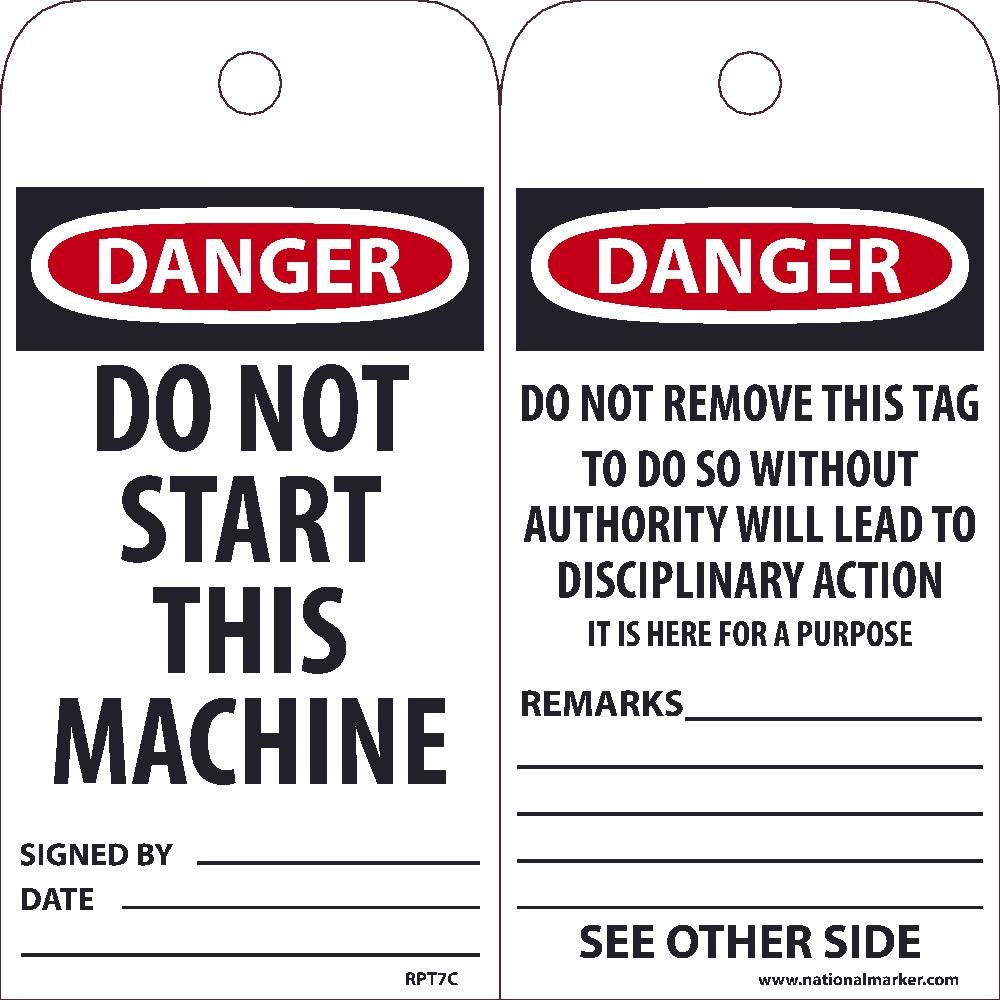 National Marker Tags, Danger Do Not Start This Machine Tag, 25Pk, 6X3, .015 Unrippable Vinyl With 1 Top Center Hole, Zip Ties Included
