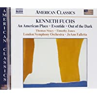 Fuchs: An American Place / Eventide / Out of the Dark