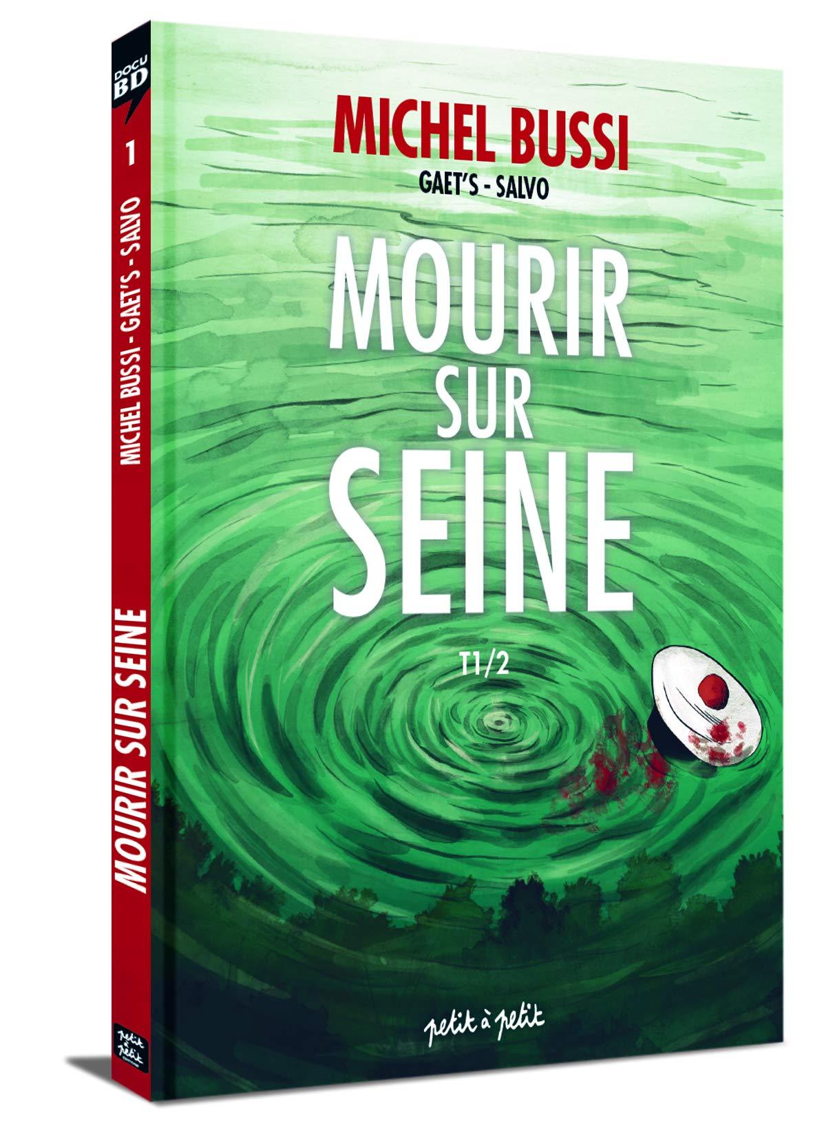 Amazon Fr Mourir Sur Seine Tome 1 Salvo Michel Bussi