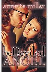 Bedeviled Angel (An Angel Haven Romance) Paperback