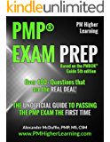 PMP® EXAM PREP - Over 400+ Questions that are the REAL DEAL!: THE UNOFFICIAL GUIDE TO PASSING THE PMP EXAM THE FIRST TIME (English Edition)