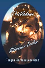 Thistledown – Midsummer Bedlam Kindle Edition