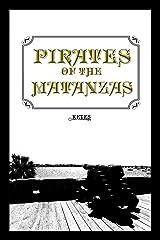 Pirates of the Matanzas Paperback