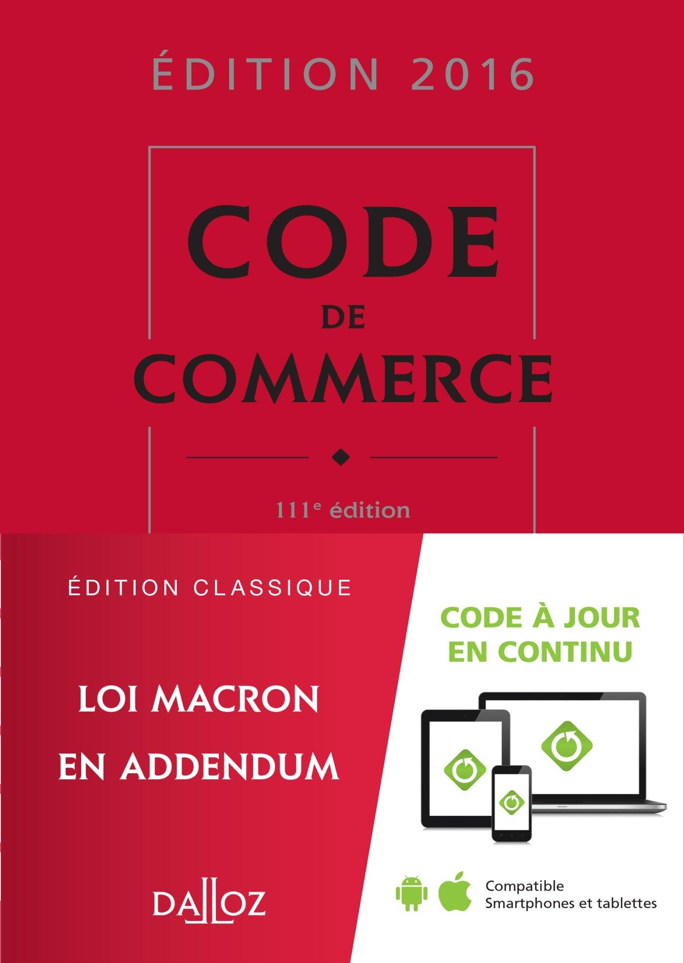 Code de commerce 2016-111e éd. Relié Dalloz-Sirey 2247151396