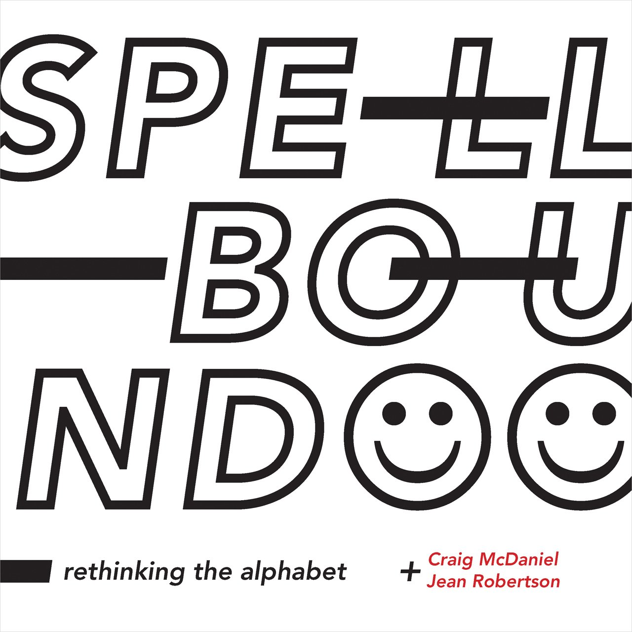 Download Spellbound: Rethinking the Alphabet PDF