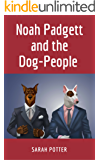 Noah Padgett and the Dog-People