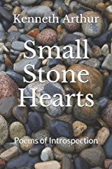 Small Stone Hearts: Poems of Introspection Paperback