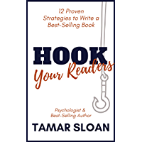Hook Your Readers: 12 Proven Strategies to Write a Best-Selling Book (English Edition)