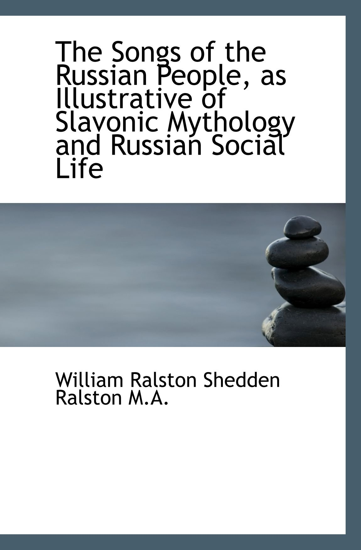 The Songs of the Russian People, as Illustrative of Slavonic Mythology and Russian Social Life pdf