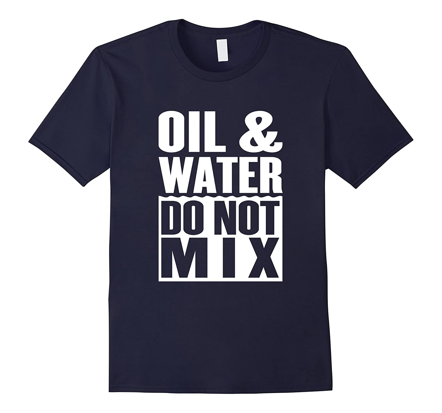 Oil and Water - Do not Mix - Stand With Standing Rock-BN
