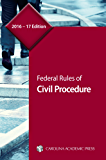 Federal Rules of Civil Procedure, 2016–17 Edition