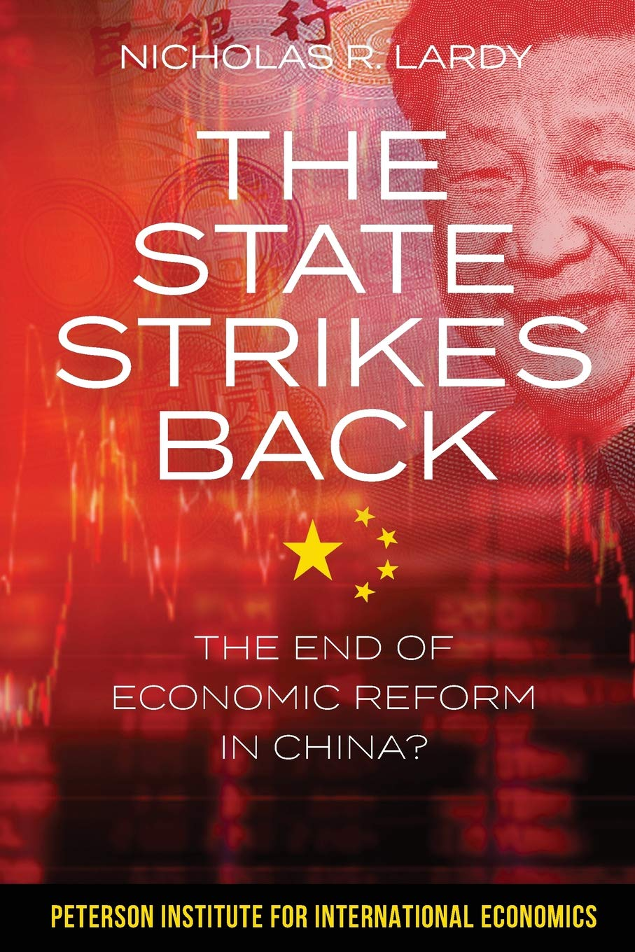 State Strikes Back  The End Of Economic Reform In China