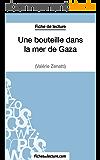 Une bouteille dans la mer de Gaza de Valérie Zénatti (Fiche de lecture): Analyse complète de l'oeuvre