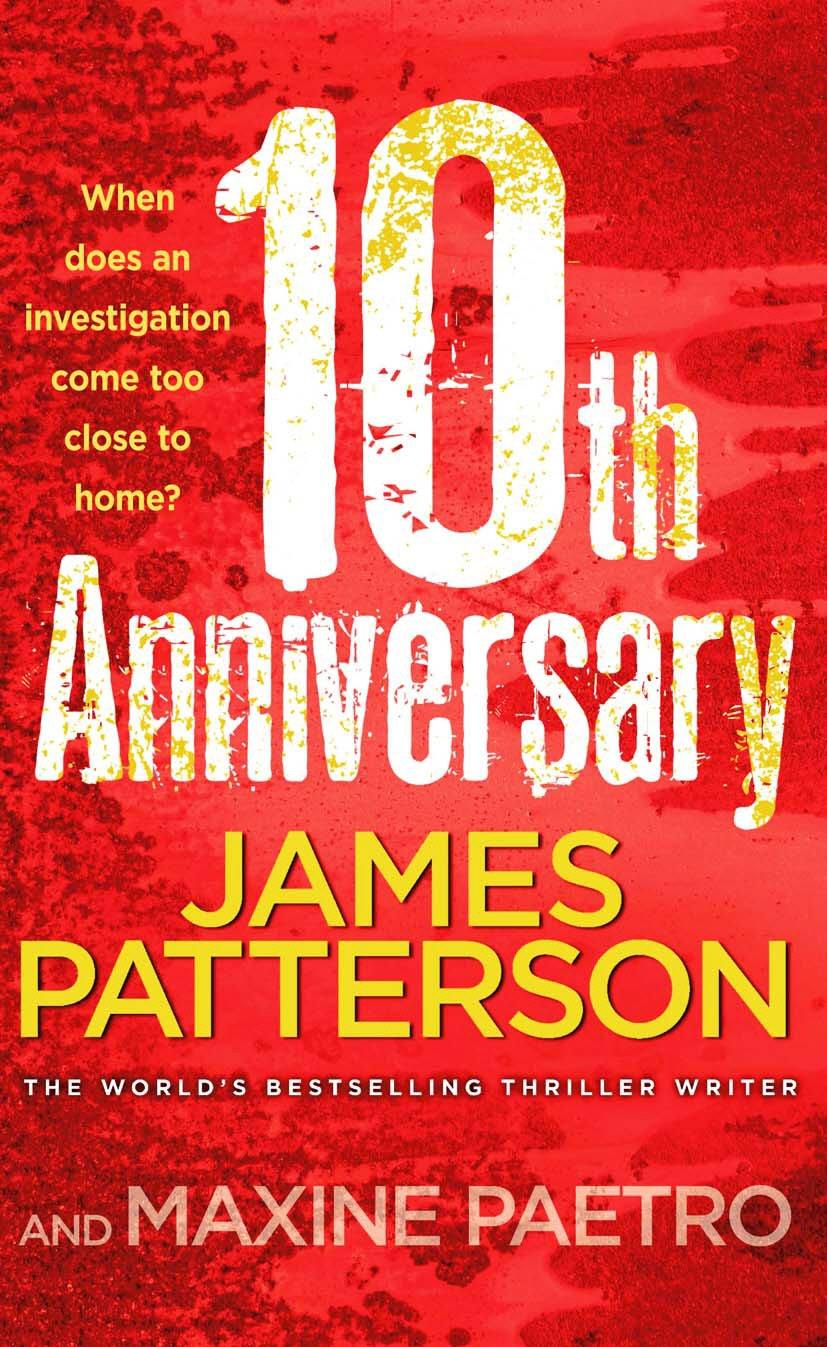 10th Anniversary: (Women's Murder Club 10): Amazon.co.uk: James Patterson:  9780099525370: Books