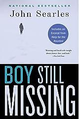 Boy Still Missing: A Novel Kindle Edition