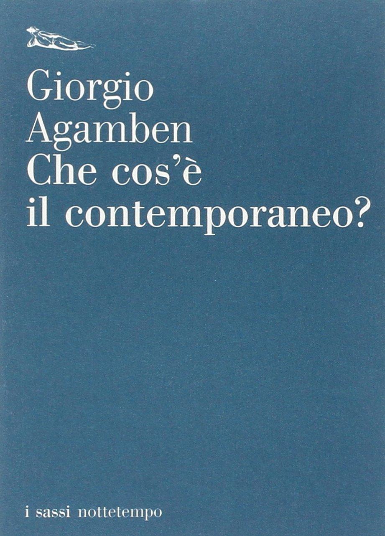Amazon It Che Cos è Il Contemporaneo Giorgio Agamben Libri