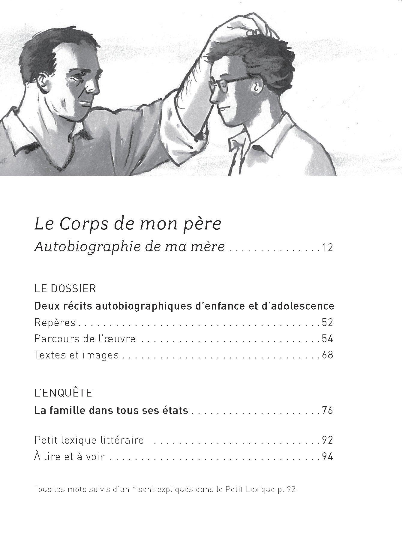 Le Corps De Mon Père Suivi Dautobiographie De Ma Mère