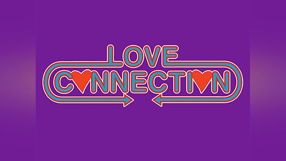 Love Connection: The Complete First Volume