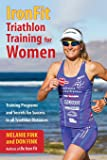 Tri the Journey: A Woman's Inspirational Guide to Becoming