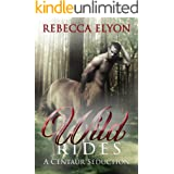 Wild Rides: A Centaur Seduction