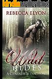 Wild Rides: A Centaur Seduction