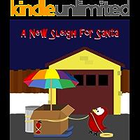 A New Sleigh for Santa (Sammy Bird)