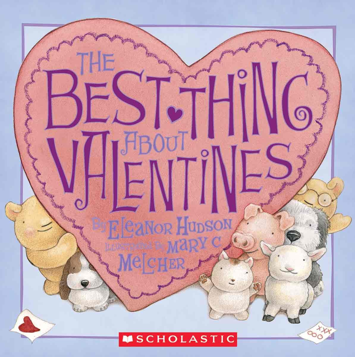 The Best Thing About Valentines (Turtleback School & Library Binding Edition) ebook