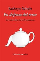 En defensa del error (El Ojo del Tiempo nº 88) (Spanish Edition) Kindle Edition