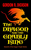 The Dragon and the Gnarly (The Dragon Knight Series Book 7)