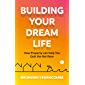 Building Your Dream Life: How Property Can Help You Quit the Rat Race