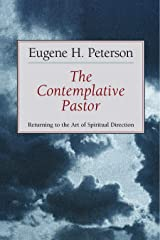 The Contemplative Pastor: Returning to the Art of Spiritual Direction (English Edition) eBook Kindle